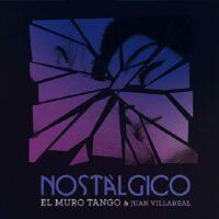 El Muro Tango& Juan Villareal Nostálgico - Foto Galileo