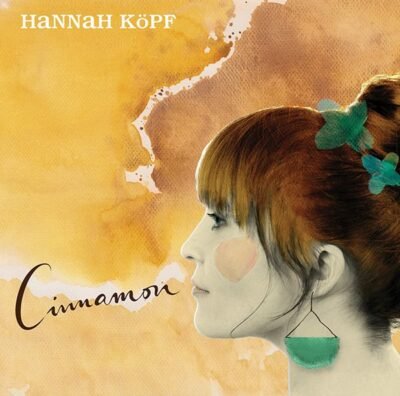 Cover: Hanna Köpf / Cinnamon - (c) uk-promotion